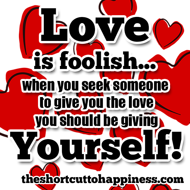 love is foolish quotes