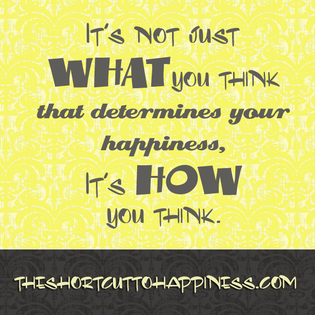 how to think happy thoughts